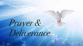 Prayer and Deliverance ministry